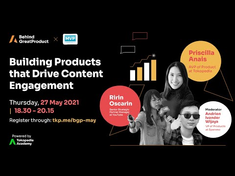 Building Products that Drive Content Engagement