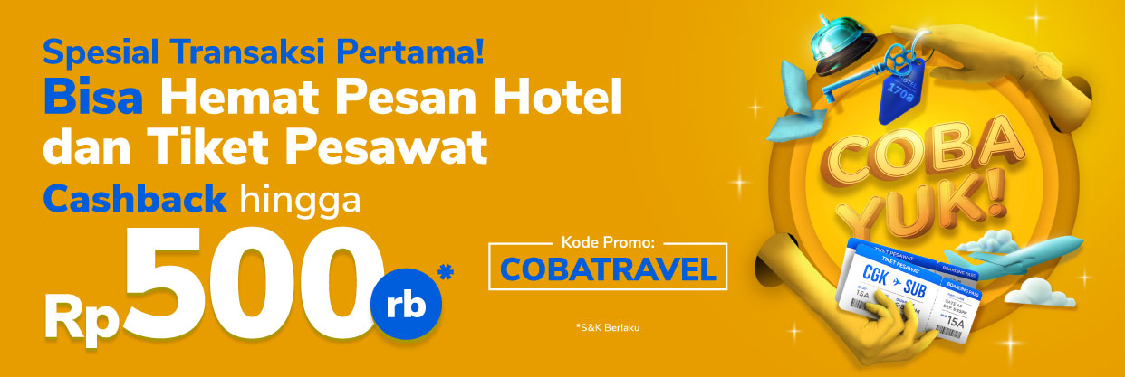 Khusus kamu pengguna baru, nikmati cashback spesial saat booking hotel favorit mu