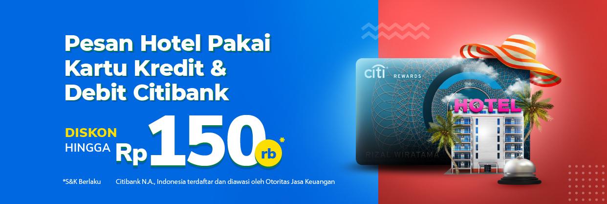 Dapatkan diskon hingga Rp150,000 saat pesan hotel di Tokopedia, menggunakan kartu Citi Bank mu.