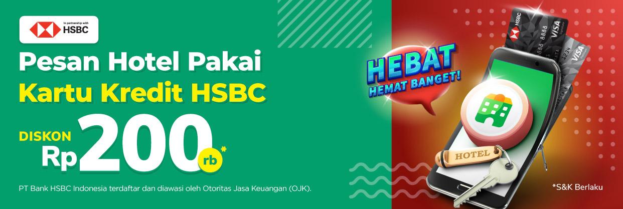 Booking Hotel dengan Kartu Kredit HSBC bisa hemat hingga 200rb!