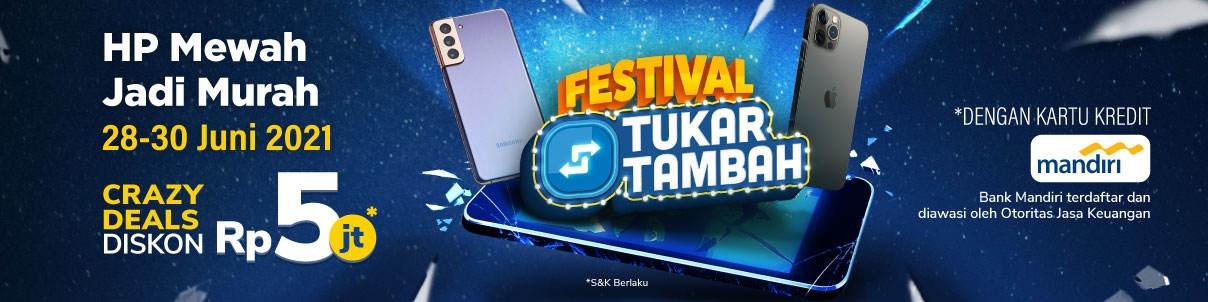 X_PG_HPB10_All User_Festival Tukar Tambah_25 Jun 21