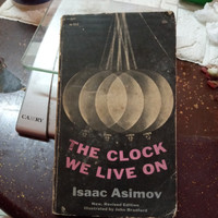 THE CLOCK WE LIVE ON ISAAC ASIMOV