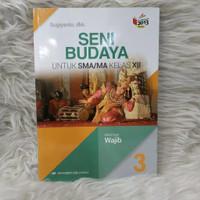 Buku Seni Budaya Kelas 3 / XII 12 Sma Wajib K13N Erlangga