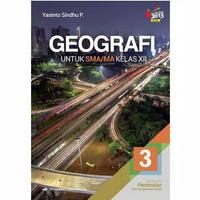 Buku Geografi Kelas 3 / XII 12 Sma Peminatan K13N Erlangga