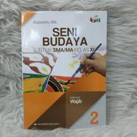Buku Seni Budaya Kelas 2 / XI 11 Sma Wajib K13N Erlangga