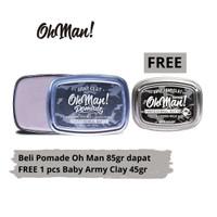 [BUY 1 GET 1] Oh Man Pomade! Army Clay 85gr (FREE ARMY CLAY 45gr)