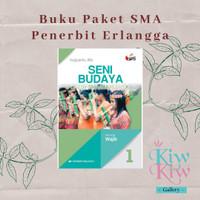 Buku Seni Budaya Kelas X/10 SMA Wajib - Sugiyanto - Erlangga