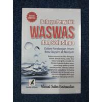 BAHAYA PENYAKIT WASWAS DAN SOLUSINYA - Ahmad Salim Baduwailan