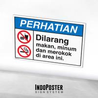 Stiker Safety Sign Rambu K3 ANSI Dilarang Makan Minum Merokok