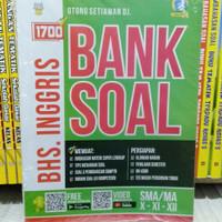 BUKU 1700 BANK SOAL BAHASA INGGRIS KLS X XI XII SMA MA