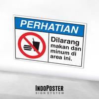 Stiker Safety Sign Rambu K3 ANSI Dilarang Makan Dan Minum Di Area Ini