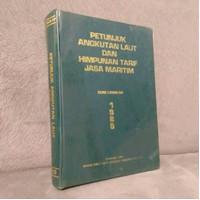 Buku - Petunjuk Angkutan Laut dan Himpunan Tarif Jasa Maritim