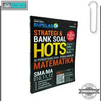 BUKU PELAJAR SMA STRATEGI & BANK SOAL HOTS MATEMATIKA SMA/MA 10,11,1