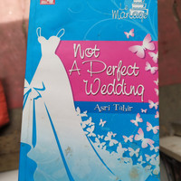 not a perfect wedding asri tahir