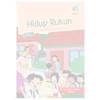 Buku siswa kelas 2 SD-MI Tema 1 Hidup rukun