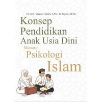 Buku Konsep Pendidikan Anak Usia Dini Menurut Psikologi Islam