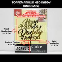 topper+arkilik+happy+birthday+daddy+hbd+ultah+cake+kue+tumpeng+puding
