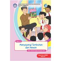 Buku guru kelas 3SD-MI Tema 2 Menyayangi Tumbuhan dan hewan