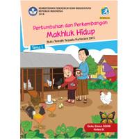 Buku siswa kelas 3 SD-MI Tema 1 Pertumbuhan dan perkembangan makhluk h