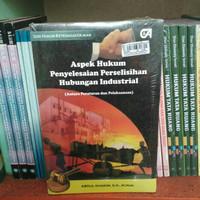 Aspek hukum penyelesaian perselisihan hubungan industrial - Abdul k