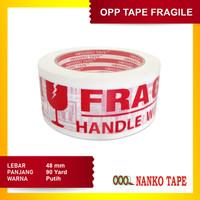 Nanko Merah OPP Tape Fragile 48mm x 90y Putih