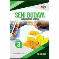 Buku Seni Budaya Kelas 3 / IX 9 Smp K13N Erlangga