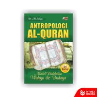 Buku Antropologi Al-Quran Model Dialektikan Wahyu dan Budaya