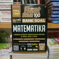 Buku Soal - Best Score 100 Bank Soal Matematika Untuk SD Kelas 4 5 & 6