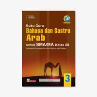 BUKU GURU BAHASA & SASTRA ARAB SMA/MA KELAS XII PEM KUR. 13 REVISI