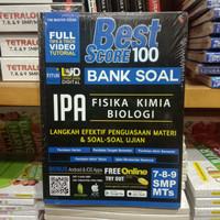 Buku Soal - Best Score 100 Bank Soal IPA Untuk SMP Kelas 7,8,9
