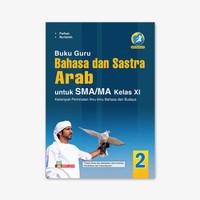 BUKU GURU BAHASA & SASTRA ARAB SMA/MA KELAS XI PEM KUR 13 REVISI