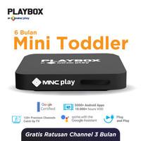 MNC Play - PlayBox Android TV Box + Bundling Mini Toddler Pack Free 6