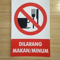 sticker dilarang makan dan minum uk 15x20cm sign rambu
