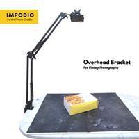 Overhead bracket HP untuk flatlay konten - IMPODIO Aksesoris photograp