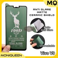 Matte Anti Glare Nano Ceramic Shield Tempered Glass Vivo V9