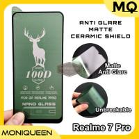 Matte Anti Glare Nano Ceramic Shield Tempered Glass Realme 7 PRO