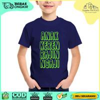 Kaos Anak Muslim Baju Dakwah ANAK KEREN RAJIN NGAJI NAVY Ukuran Bayi