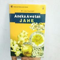 Buku Teknologi Pengolahan Aneka Awetan Jahe Original