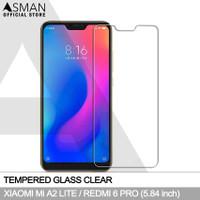 Tempered Glass Xiaomi Mi A2 Lite / Redmi 6 Pro Anti Gores Kaca Bening
