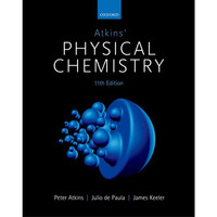 Atkins' Physical Chemistry 11 th Edition
