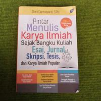 Pintar menulis karya ilmiah sejak bangku kuliah by deni damayanti,s.pd