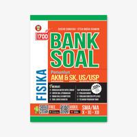 BUKU 1700 PLUS BANK SOAL FISIKA SMA/MA KURIKULUM 2013 REVISI