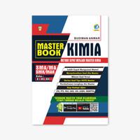 MASTER BOOK KIMIA UNTUK SMA/MA-SMK/MAK KELAS X, XI, XII