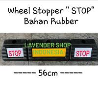 Wheel stopper Rubber - pengganjal ban mobil