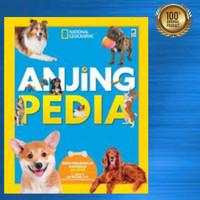 Buku Anak Seri National Geographic - ANJING PEDIA