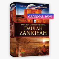 [ASLI•SEGEL] Bangkit dan Runtuhnya Daulah Zankiyah - Al Kautsar