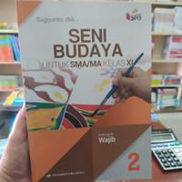 BUKU SENI BUDAYA SMA/MA KELAS 11 WAJIB K13 REVISI ERLANGGA
