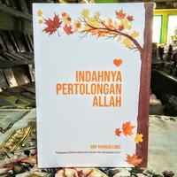 Indahnya pertolongan Allah - buku arif Rahman Lubis