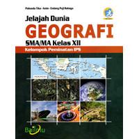 Buku Paket Geografi Bailmu Kelas 12 / XII SMA/MA