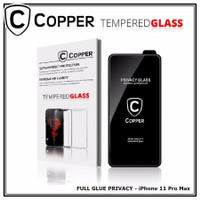 Iphone 11 Pro Max - COPPER Tempered Glass PRIVACY/ANTI SPY(Full Glue)